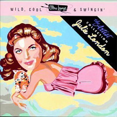 Julie London - Wild, Cool, & Swingin'