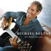 Michael Bolton / One World One Love (미개봉)