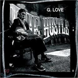 G. Love - The Hustle