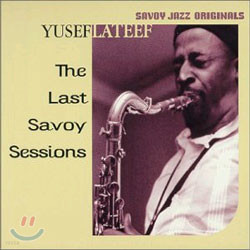 Yusef Lateef - Last Savoy Sessions