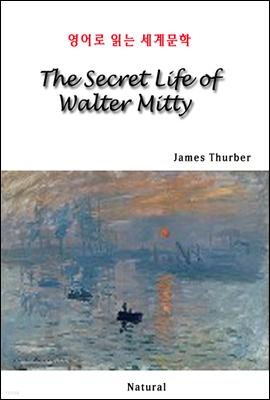 The Secret Life of Walter Mitty - 영어로 읽는 세계문학