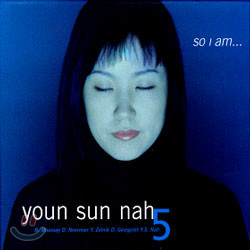 나윤선 (Youn Sun Nah) - So I am...