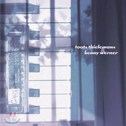 Toots Thielemans & Kenny Werner - Toots Thielemans & Kenny Werner