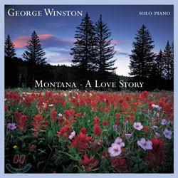 George Winston - Montana : A Love Story