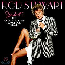 Rod Stewart - Stardust...The Great American Songbook: Vol. 3