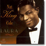 Nat King Cole - Laura