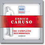 Enrico Caruso The Complete Recordings (Recorded 1902-1920)