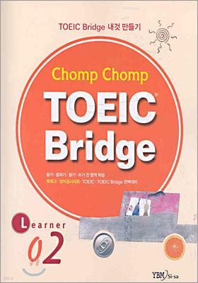 Chomp Chomp TOEIC Bridge LEARNER 2