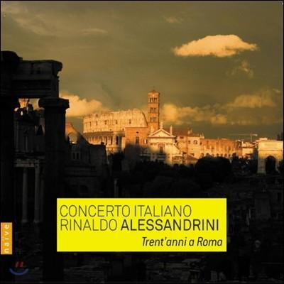 Concerto Italiano / Rinaldo Alessandrini 콘체르토 이탈리아노 30주년 기념 앨범 (Trent'anni A Roma)
