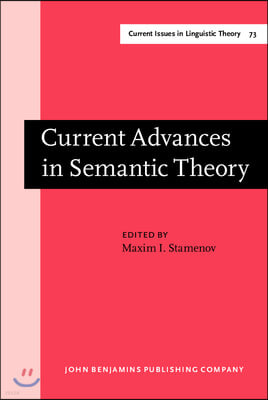 Current Advances in Semantic Theory