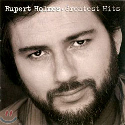 Rupert Holmes - Greatest Hits