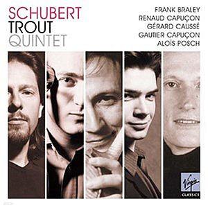 Renaud & Gautier Capucon 슈베르트 : 송어 오중주 등 (Schubert : Trout Quintet)