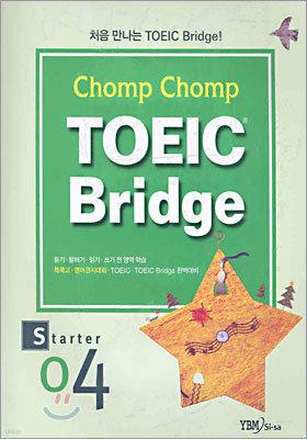 Chomp Chomp TOEIC Bridge STARTER 4