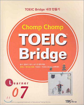 Chomp Chomp TOEIC Bridge LEARNER 7
