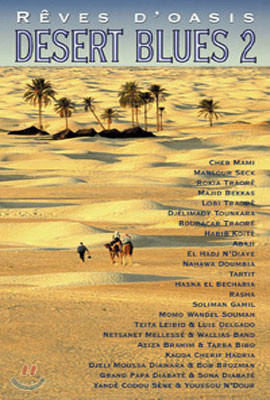 Desert Blues 2 - Reves d'Oasis