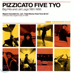Pizzicato Five - TYO: Big Hits and Jet Lags 1991-1995