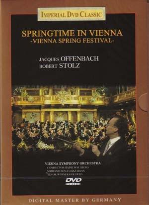 Springtime in Vienna : Vienna Spring Festival - Offenbach / Stolz