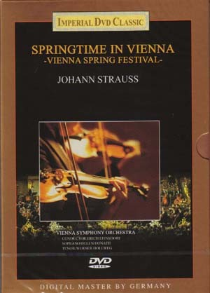 Springtime in Vienna : Vienna Spring Festival - Johann Strauss