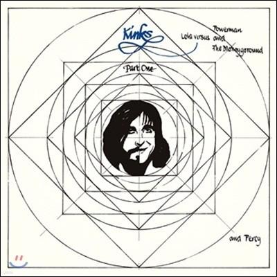 Kinks - Lola Versus Powerman And The Moneygoround (&Percy)