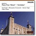 Beethoven : Piano Trio 'Ghost'ㆍ'Archduke' : Pablo CasalsㆍSandor VeghㆍKarl EngelㆍMieczyslaw Horszowski