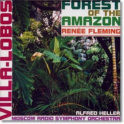 빌라-로보스 : 아마존의 숲 - 르네 플레밍