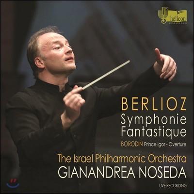 Gianandrea Noseda 베를리오즈: 환상 교향곡 / 보로딘: 이고르 공 서곡
