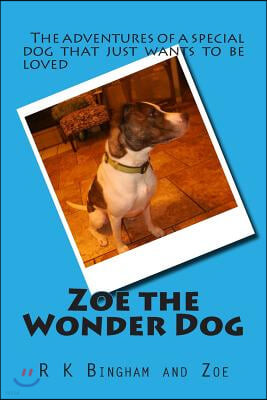 Zoe the Wonder Dog