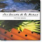 Tim Mac Brian (팀 맥 브라이언) - Les Secrets de la Nature