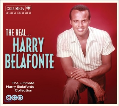 Harry Belafonte - The Ultimate Harry Belafonte Collection: The Real... Harry Belafonte