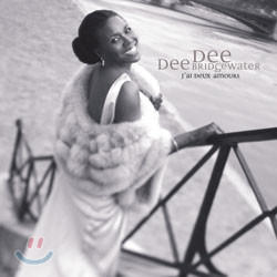 Dee Dee Bridgewater - J'ai Deux Amours : I Have Two Loves