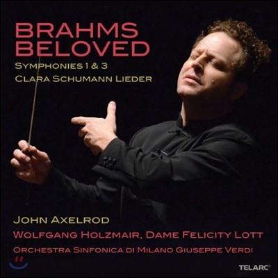 John Axelrod 브람스가 사랑한 연인 2집 - 교향곡 1번 3번, 클라라 슈만 가곡 (Brahms Beloved 2)