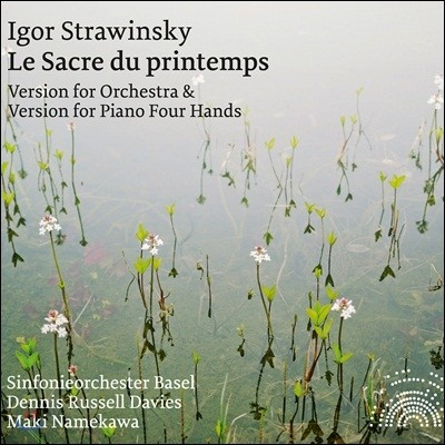 Dennis Russell Davies 스트라빈스키 : 봄의 제전 [관현악버전 + 네 손을 위한 피아노 버전] (Stravinsky: The Rite of Spring)