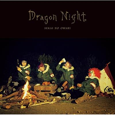 Sekai No Owari (세카이노 오와리) - Dragon Night