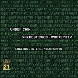 진은숙 : Akrostichon-Wortspiel : Ensemble Intercontemporain