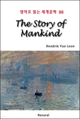 The Story of Mankind - 영어로 읽는 세계문학 88 (체험판)
