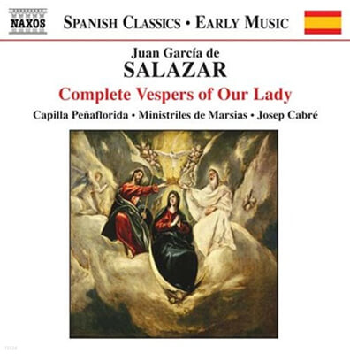 Salazar : Complete Vespers Of Our Lady