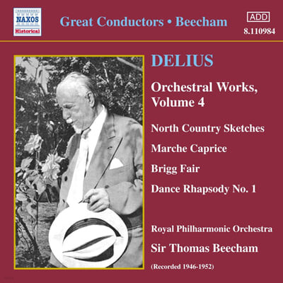 Delius : Orchestral Works Volume 4
