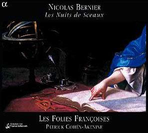 Les Folies Francoises 니콜라 베르니에: 칸타타 (Nicolas Bernier: Les Nuits de Sceaux)