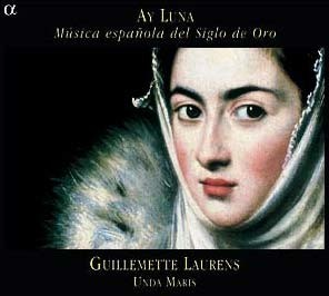 Guillemette Laurens 황금시대의 스페인 노래 (Ay Luna - Music from the Golden Age of Catholic Spain)