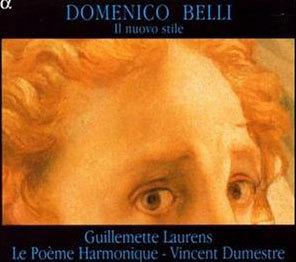 Le Poeme Harmonique 도메니코 벨리: 새로운 양식 (Domenico Belli: Il nuovo stile)