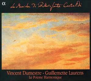 Le Poeme Harmonique 벨레로폰테 카스탈디 작품집 (Le Musiche di Bellerofonte Castaldi)
