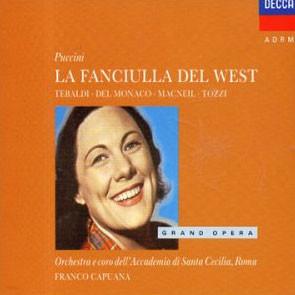 Puccini : La Fanciulla del West : Capuana