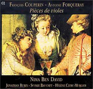 Nima Ben David 프랑수아 쿠프랭 / 앙투안 포르크레: 비올 모음곡 (Couperin / Forqueray: Pieces de Violes)