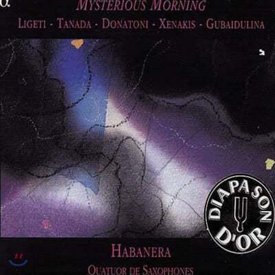 Mysterious Morning : Quatuor Habanera