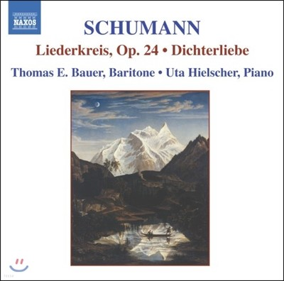 Thomas E. Bauer 슈만: 가곡 1집 - 리더스크라이스, 시인의 사랑 (Schumann: Liederkreis Op.24, Dichterliebe Op.48)