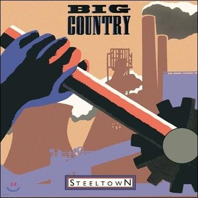 Big Country (빅 컨트리) - Steeltown [발매 30주년 기념 2 LP]