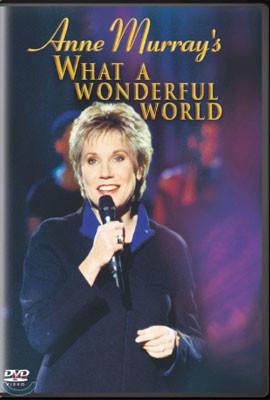 Anne Murray's What A Woderful World