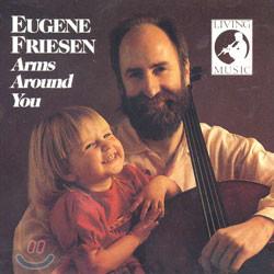 Eugene Friesen (유진 프리즌) - Arms Around You