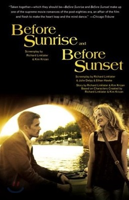Before Sunrise and Before Sunset : Two Screenplays 비포 선라이즈 & 비포 선셋 대본집