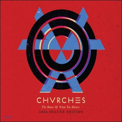 Chvrches - The Bones Of What You Believe (Asia Deluxe Edition)